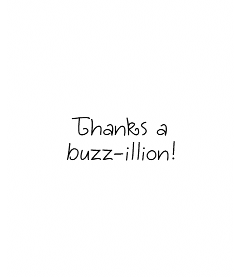 Tammy DeYoung Buzz-illion Thanks Wood Mount Stamp D7-2923D