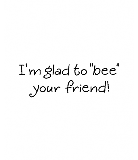 Tammy DeYoung Glad To Bee Wood Mount Stamp E2-21203D