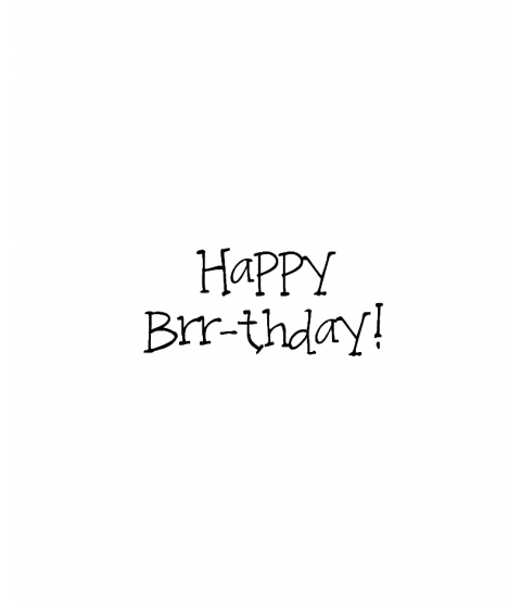 Janie Miller Happy Brr-thday Wood Mount Stamp D7-10483D