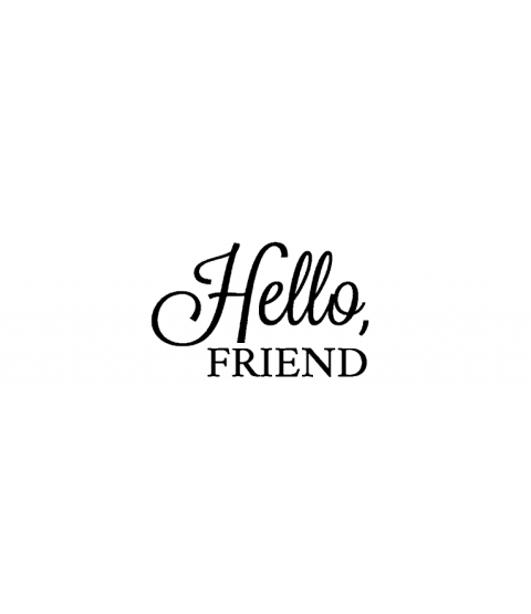 Nancy Baier Hello Friend Wood Mount Stamp D2-5910D