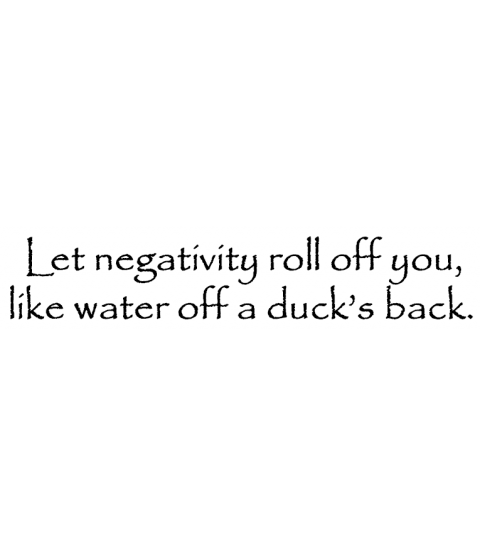 Nancy Baier Let Negativity Roll Off Wood Mount Stamp E4-0567E
