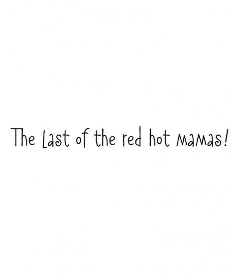 Nancye Williams Red Hot Mamas Wood Mount Stamp E4-0335F