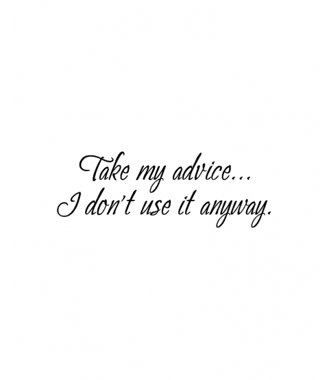 Take Advice Wood Mount Stamp D4-10383D