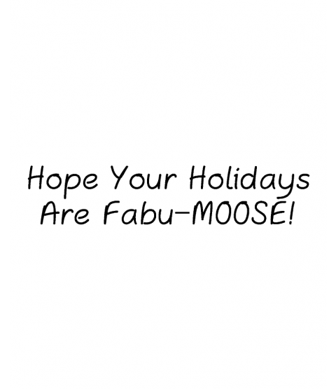 Trudy Sjolander Fabu-moose Wood Mount Stamp D5-10496D