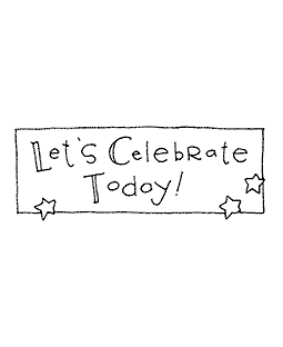 Celebrate Today Wood Mount Stamp E2-10572E