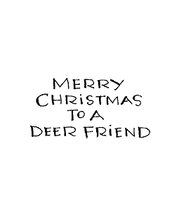 Deer Christmas Friend Wood Mount Stamp E1-0027E