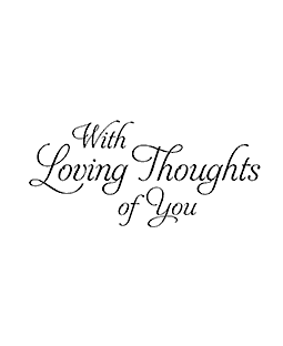 Loving Thoughts Wood Mount Stamp E2-0248E