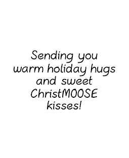 Christmoose Kisses Wood Mount Stamp G2-10758F